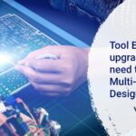Tool Environment upgrade is all you need to increase Multi-board PCB Design Efficiency.
